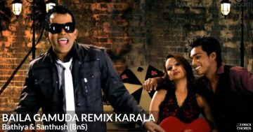 Baila Gamuda Remix Karala by Bathiya and Santhush (BnS)