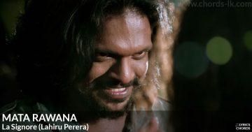Mata Rawana by La Signore (Lahiru Perera)
