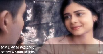 Mal Pan Podak by Bathiya and Santhush (BnS)