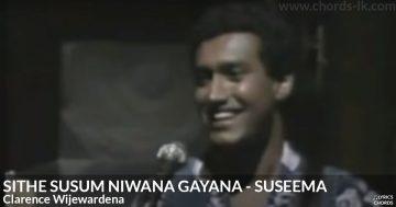 Sithe Susum Niwana Gayana by Clarence Wijewardena